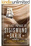 The Last Voyage of Sigismund Skrik