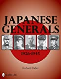 Richard Fuller Japanese Generals 1926-1945