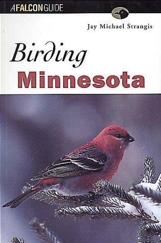 Birding Minnesota (Regional Birding Series)