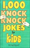 img - for 1000 Knock Knock Jokes for Kids book / textbook / text book
