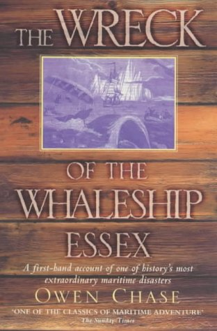The Wreck of the Whaleship Essex: A First-hand Account of One of History's Most Extraordinary Maritime Disasters PDF