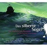 """Das silberne Segel: Ein musikalisches Abenteuer �ber den Mut, das Richtige zu tunvon """"Hans Niehaus"""""""
