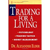 Trading for a Living: Psychology, Trading Tactics, Money Management ~ Alexander Elder