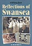 img - for Reflections of Swansea book / textbook / text book