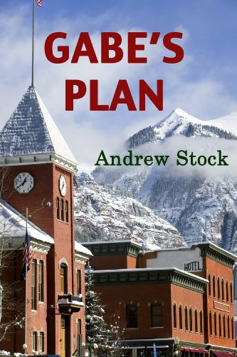 Book: Gabe's Plan - A Novel by Andrew Stock