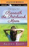 Beneath the Patchwork Moon (A Hope Springs Novel)