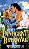 Innocent Betrayal (Zebra Splendor Historical Romances)