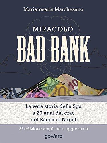 miracolo-bad-bank-la-vera-storia-della-sga-a-20-anni-dal-crack-del-banco-di-napoli-economia-e-finanz