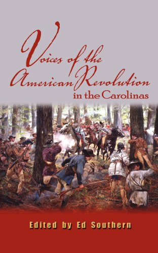 Voices of the American Revolution in the Carolinas (Real Voices, Real History)