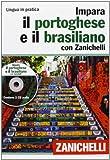 Impara il portoghese e il brasiliano con Zanichelli. Con 2 CD Audio