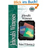 Jehovah's Witnesses (Zondervan Guide to Cults & Religious Movements)