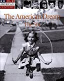 Our Century: The American Dream: The 50's (0737002018) by Time Life
