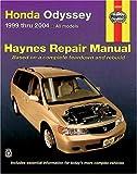 Honda Odyssey 1999 thru 2004 (Haynes Repair Manual)