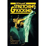 Dynamic Stretching and Kicking ~ Bill Wallace