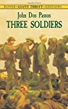 Three Soldiers (Dover Thrift Editions)