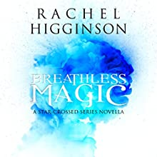 Breathless Magic Audiobook by Rachel Higginson Narrated by Bailey Carr