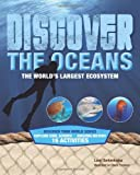 img - for Discover the Oceans: The World's Largest Ecosystem (Discover Your World) book / textbook / text book