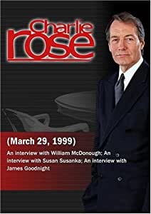 Charlie Rose with William McDonough; Susan Susanka; James Goodnight (March 29, 1999)