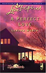 A Perfect Love (Love Inspired)