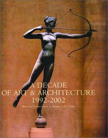 A Decade of Art & Architecture: 1992-2002