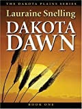 Dakota Dawn: An Inspirational Love Story on the Northern Plains