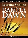Dakota Dawn: An Inspirational Love Story on the Northern Plains (Thorndike Christian Romance)