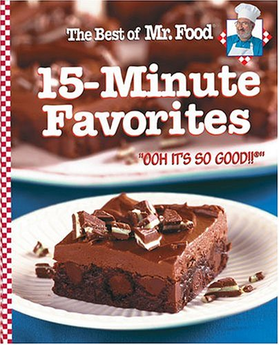 The Best Of Mr. Food 15-Minute Favorites