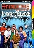 echange, troc Katherine A. Applegate - Le secret d'Elfangor