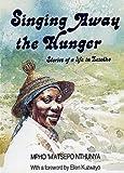 Singing Away the Hunger