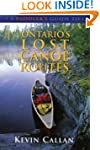 A Paddler's Guide to Ontario's Lost C...