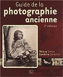 Guide de la photographie ancienne