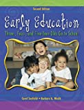 Early Education: Three, Four, and Five Year Olds Go to School (2nd Edition)