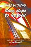 img - for Three Steps To Heaven (Pam Howes Rock'n'Roll Romance Series) book / textbook / text book