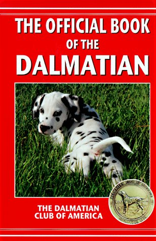 The Official Book of the Dalmatian: Akc Rank 15 (Dalmation Club of America)