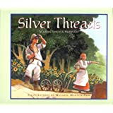Silver Threadsby Marsha Forchuk Skrypuch