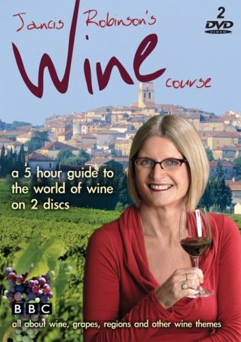 Jancis Robinson's Wine Course [DVD]