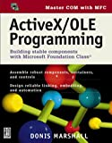 img - for Active X/OLE Programming: Building Stable Components with Microsoft Foundation Class with 3.5 Disk by Marshall, Donis (1998) Paperback book / textbook / text book