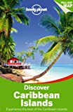 img - for Lonely Planet Discover Caribbean Islands (Travel Guide) book / textbook / text book