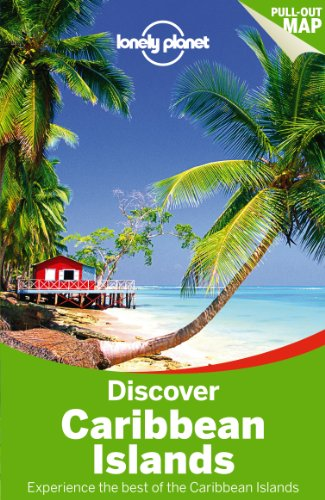 Discover Caribbean Islands 1/E (Lonely Planet Discover)