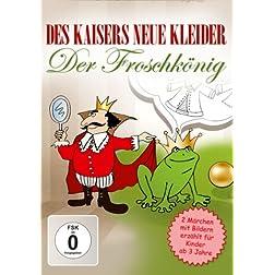 Des Kaisers neue Kleider/Der Froschkönig