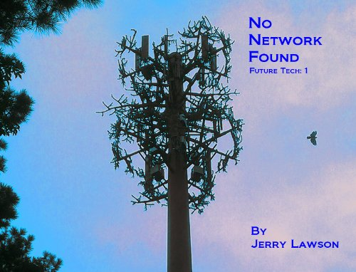 Amazon.com: No Network Found (Future Tech) eBook: Jerry Lawson: Kindle Store