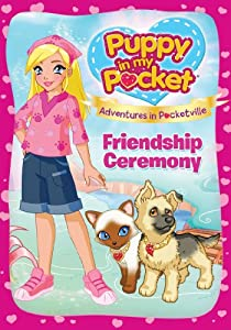 Puppy in My Pocket: Friendship Ceremony
