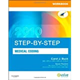 Workbook for Step-by-Step Medical Coding 2010 Edition, 1e ~ Carol J. Buck