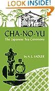 Cha-No-Yu: The Japanese Tea Ceremony