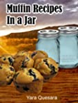 Muffin Recipes in a Jar