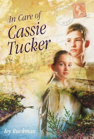 In Care of Cassie Tucker, IVY RUCKMAN