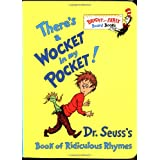 There's a Wocket in My Pocket! (Dr. Seuss's Book of Ridiculous Rhymes) ~ Dr. Seuss
