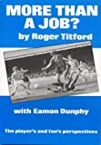 img - for More Than a Job?: Player's and Fan's Perspective book / textbook / text book