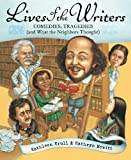 Lives of the Writers: Comedies, Tragedies (and What the Neighbors Thought) (0152046062) by Krull, Kathleen