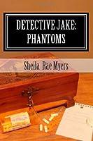 Detective Jake: Phantoms